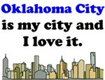 Oklahoma City Is My City And I Love It