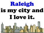 Raleigh Is My City And I Love It