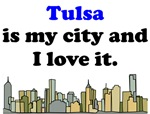 Tulsa Is My City And I Love It