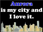 Aurora Is My City And I Love It