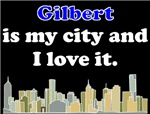 Gilbert Is My City And I Love It