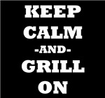 Keep Calm And Grill On (Black)
