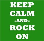 Keep Calm And Rock On (Green)