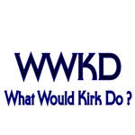 WWKD What would Kirk do?