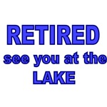RETIRED. SEE YOU AT THE LAKE