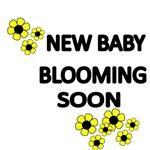 NEW BABY BLOOMING SOON