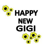 HAPPY NEW GIGI