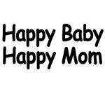 HAPPY BABY.HAPPY MOM