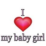 I love my baby girl.
