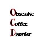 OCD Obsessive Coffee Disorder