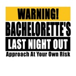 Warning! Bachelorette's Last Night Out