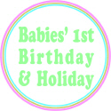 BABIES FIRST BIRTHDAY & FIRST HOLIDAY T-SHIRTS AND
