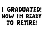Funny Graduation Retirement T-shirts