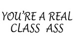 Class Ass T-shirts & Gifts for Students & Graduate