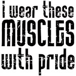I wear these muscles .....