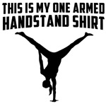 This is my One Armed Handstand shirt