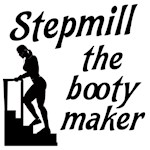 Stepmill the booty maker