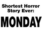 Shortest Horror Story Monday