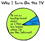 Why I Watch TV