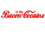 Bacon Is My Cocaine