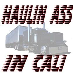 Haulin Ass in Cali