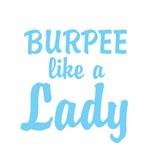 BURPEE like a Lady (blue letters)
