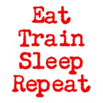 Eat Train Sleep Repeat (red text)