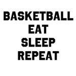 Basketball Eat Sleep Repeat