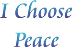 I Choose Peace ~