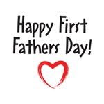 Happy First Fathers Day!