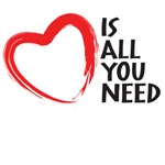 Love is all you need, Heart is all you need