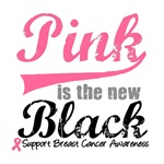 Pink is The New Black Breast Cancer T-Shirts