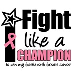 I Fight Like A Champion Breast Cancer T-Shirts