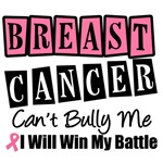 Breast Cancer Can't Bully Me T-Shirts & Gifts