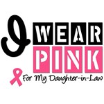 I Wear Pink For My Daughter-in-Law T-Shirts