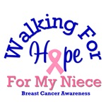 Walking For Hope & Niece Breast Cancer T-Shirts
