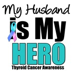 Husband Thyroid Cancer Hero T-Shirts & Gifts