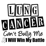 Lung Cancer Can't Bully Me T-Shirts