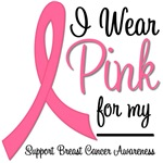 I Wear Pink Ribbon Fashionable T-Shirts & Gifts