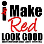 I Make Red Look Good Blood Cancer T-Shirts & Gifts