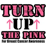 Turn Up The Pink Breast Cancer Shirts & Gifts