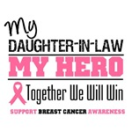 My Daughter-in-Law My Hero Breast Cancer Shirts