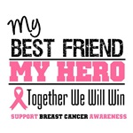 My Best Friend My Hero Breast Cancer Shirts & Gift