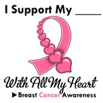 Breast Cancer Support With All My Heart Shirts