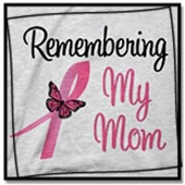 Breast Cancer In Memory Tribute Shirts & Apparel