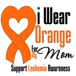 Leukemia I Wear Orange For My Mom Shirts