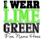 Custom Lymphoma I Wear Lime Green Shirts