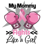My Mommy Fights Like a Girl Breast Cancer Shirts