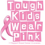 Tough Kids Wear Pink Funny Breast Cancer Shirts