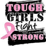 Breast Cancer Tough Girls Fight Strong Shirts